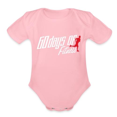 60 Days Of Fitness - Organic Short Sleeve Baby Bodysuit