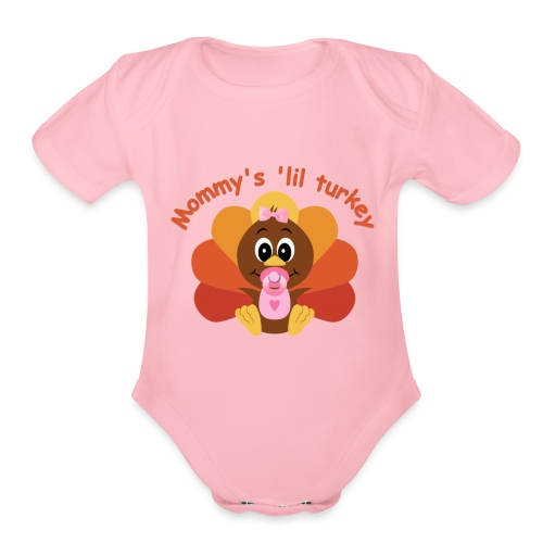 Mommy's 'lil Turkey-girl edition - Organic Short Sleeve Baby Bodysuit