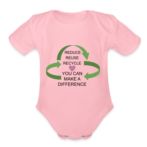 You can make a difference. - Organic Short Sleeve Baby Bodysuit