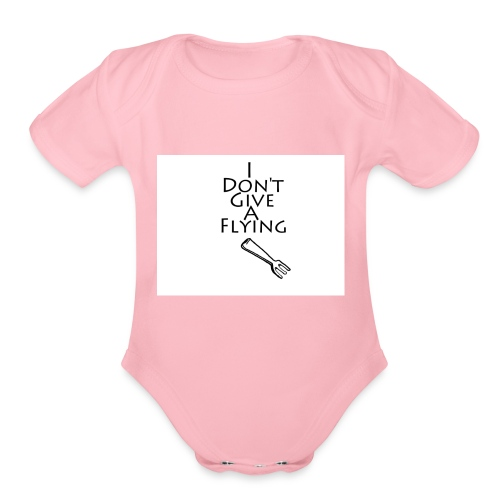 I Don't Give A Flying Fork - Organic Short Sleeve Baby Bodysuit