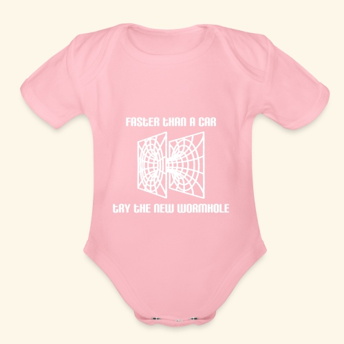 wormhole is faster than a car - white version - Organic Short Sleeve Baby Bodysuit