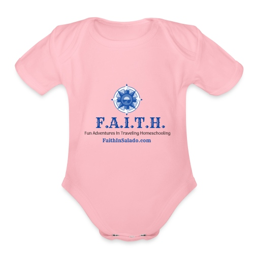 F.A.I.T.H. Members Shop - Organic Short Sleeve Baby Bodysuit