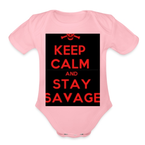 stay savage - Organic Short Sleeve Baby Bodysuit