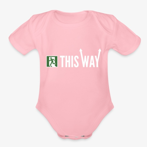 Please Exit This Way - Organic Short Sleeve Baby Bodysuit