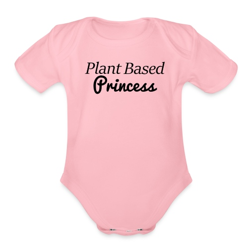 Plant Based Princess - Organic Short Sleeve Baby Bodysuit