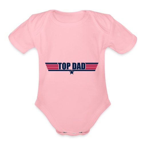 Top Dad - Organic Short Sleeve Baby Bodysuit