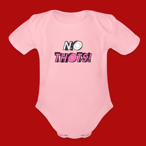 No Thots Logo - Organic Short Sleeve Baby Bodysuit