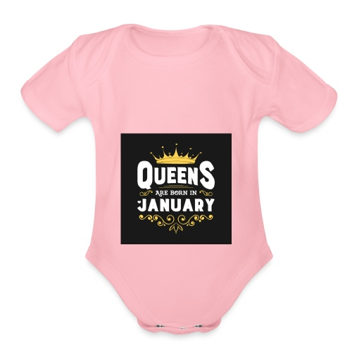 Queens are born in January - Organic Short Sleeve Baby Bodysuit