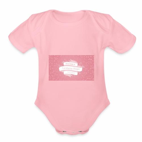 La Mama Vloger - Organic Short Sleeve Baby Bodysuit