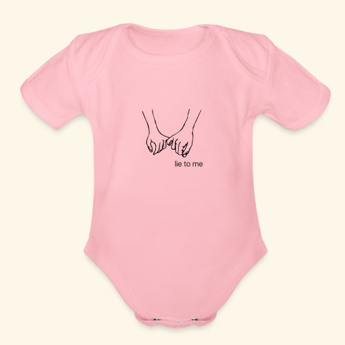 Lie to me - Organic Short Sleeve Baby Bodysuit
