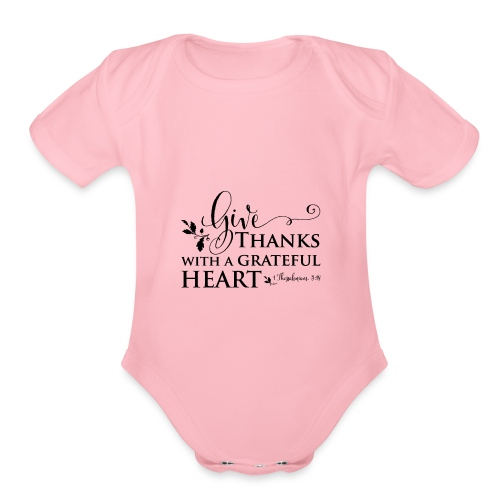 give thanks - Organic Short Sleeve Baby Bodysuit