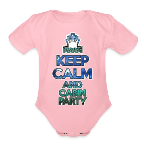 SHIPLIFE - KEEP CALM AND CABIN PARTY - Organic Short Sleeve Baby Bodysuit