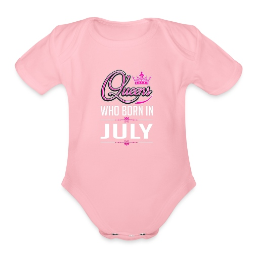 queens are born in july - Organic Short Sleeve Baby Bodysuit