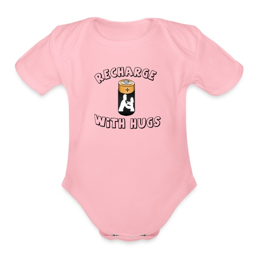 Recharge with hugs - Organic Short Sleeve Baby Bodysuit
