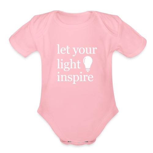 Let Your Light Inspire Tee (white font) - Organic Short Sleeve Baby Bodysuit