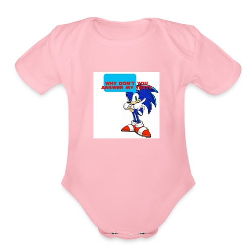 Why Don't you answer my texts - Organic Short Sleeve Baby Bodysuit