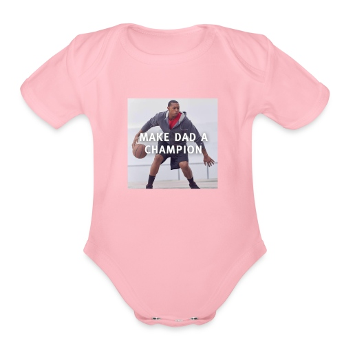 Make dad a champion - Organic Short Sleeve Baby Bodysuit