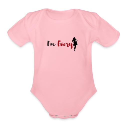 I am Every women - Organic Short Sleeve Baby Bodysuit