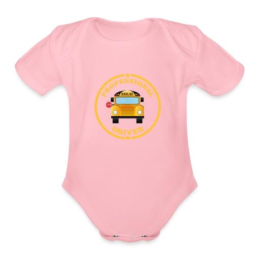 SCHOOL BUS DRIVER PROFESSIONAL Back to school Tee - Organic Short Sleeve Baby Bodysuit