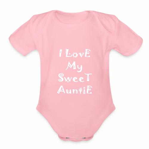 I love my sweet auntie - Organic Short Sleeve Baby Bodysuit
