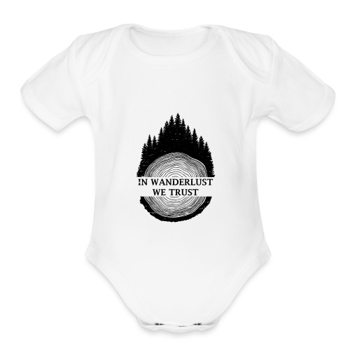 In Wanderlust We Trust - Organic Short Sleeve Baby Bodysuit