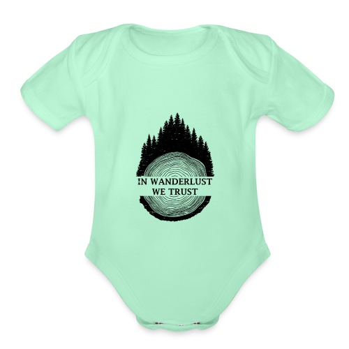 In Wanderlust We Trust - Organic Short Sleeve Baby Bodysuit
