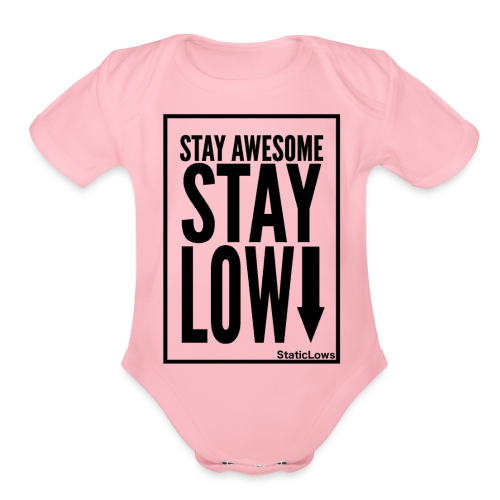 Stay Awesome - Organic Short Sleeve Baby Bodysuit