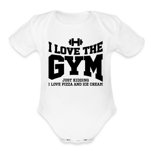 I love the gym - Organic Short Sleeve Baby Bodysuit