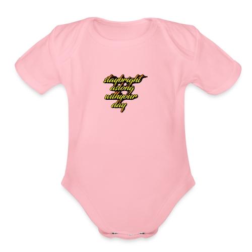 stay bright - Organic Short Sleeve Baby Bodysuit