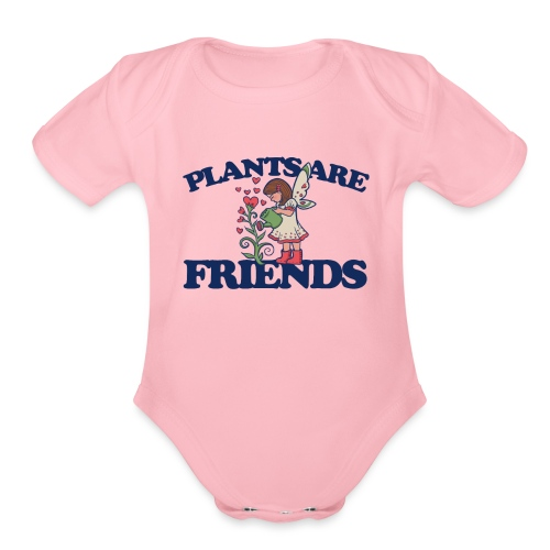 Plants are friends - Organic Short Sleeve Baby Bodysuit