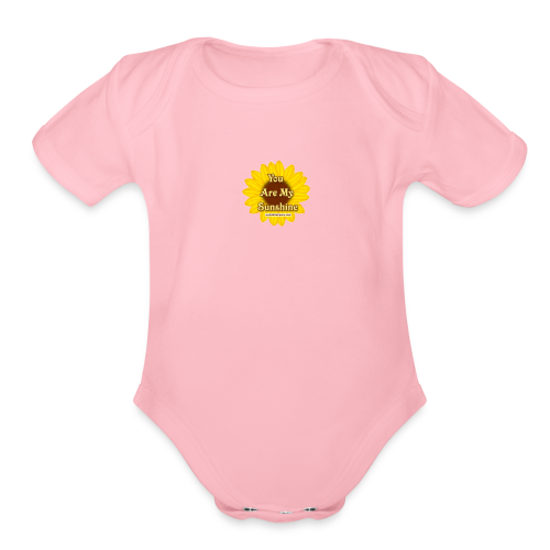 You are my sunshine Flower - Organic Short Sleeve Baby Bodysuit