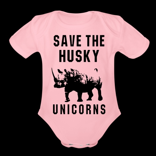 Save the Husky Unicorns | Funny Rhino - Organic Short Sleeve Baby Bodysuit