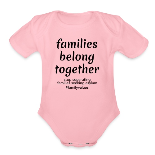 Family Values - Organic Short Sleeve Baby Bodysuit