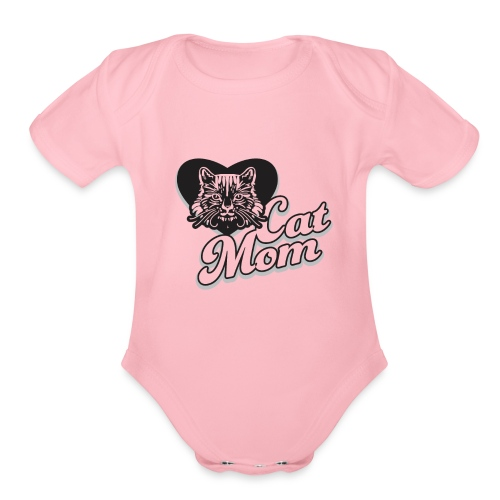Cat Mom, Cat Mum, Cat Mother, Funny Mother's Day - Organic Short Sleeve Baby Bodysuit