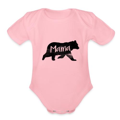 Mama Bear, Mommy Bear, Mother Bear, Mother's Day - Organic Short Sleeve Baby Bodysuit