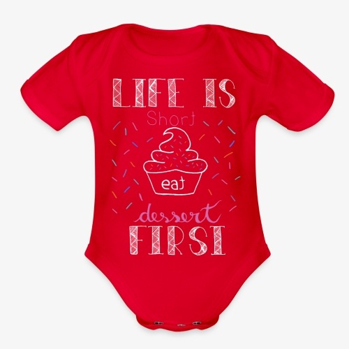 Life is short - Organic Short Sleeve Baby Bodysuit