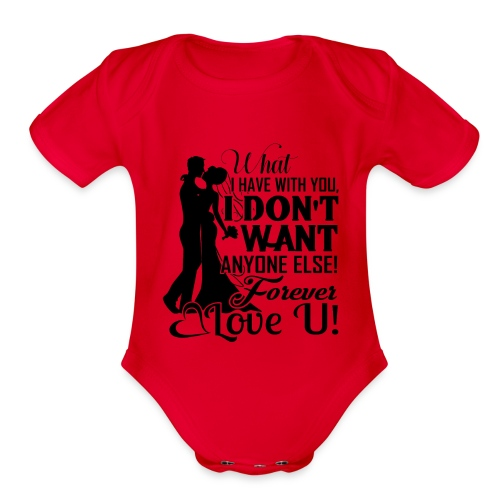love u forever - Organic Short Sleeve Baby Bodysuit
