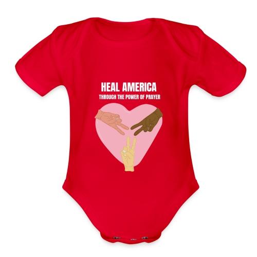 Heal America Through the Power of Prayer - Organic Short Sleeve Baby Bodysuit