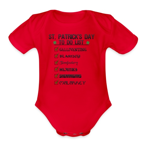 St Patrick's Day To Do List Funny Blarney Malarkey - Organic Short Sleeve Baby Bodysuit
