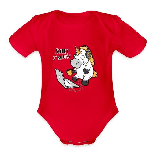 Sorry i'm busy, funny unicorn, music T Shirt - Organic Short Sleeve Baby Bodysuit
