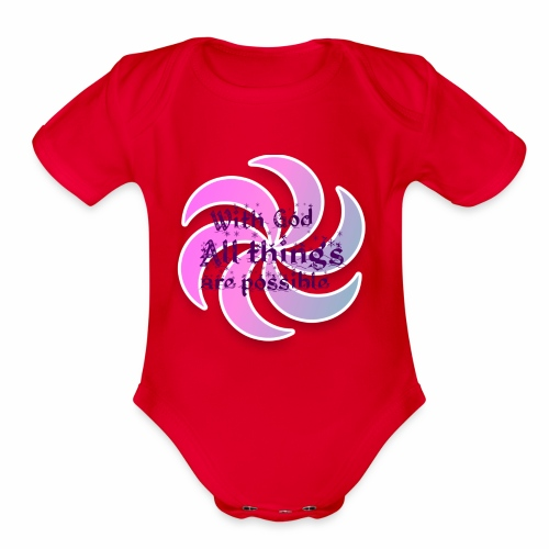 With god all things are possible - Organic Short Sleeve Baby Bodysuit