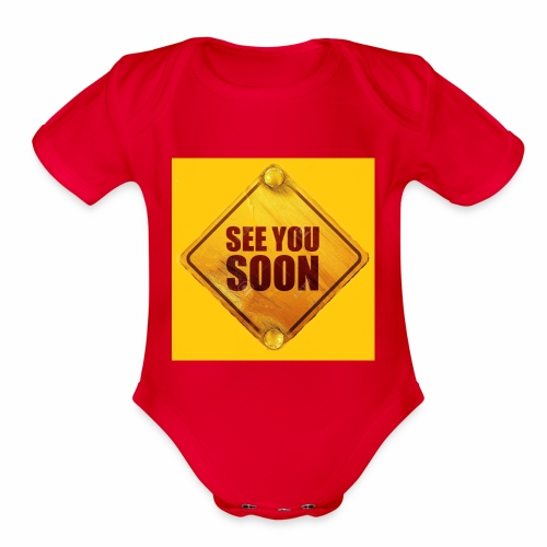 see you soon - Organic Short Sleeve Baby Bodysuit