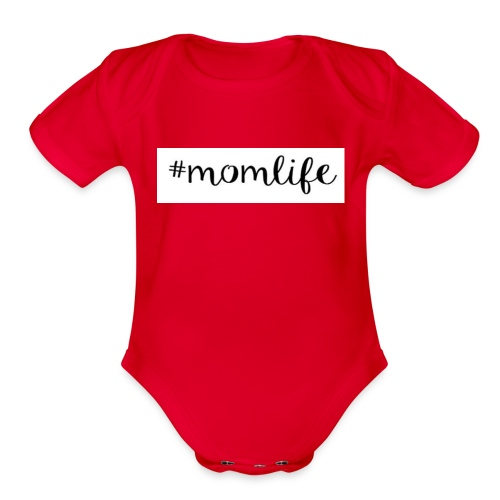#momlife - Organic Short Sleeve Baby Bodysuit