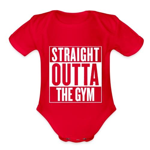 Straight Outta The Gym - Organic Short Sleeve Baby Bodysuit