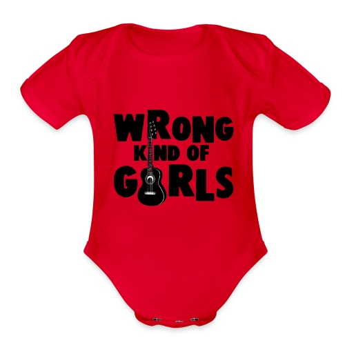 Wrong Kind of Girls - Organic Short Sleeve Baby Bodysuit