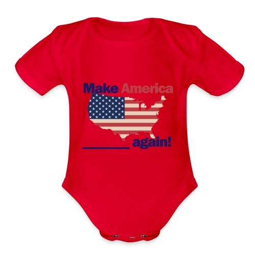 Make America yours again - Organic Short Sleeve Baby Bodysuit