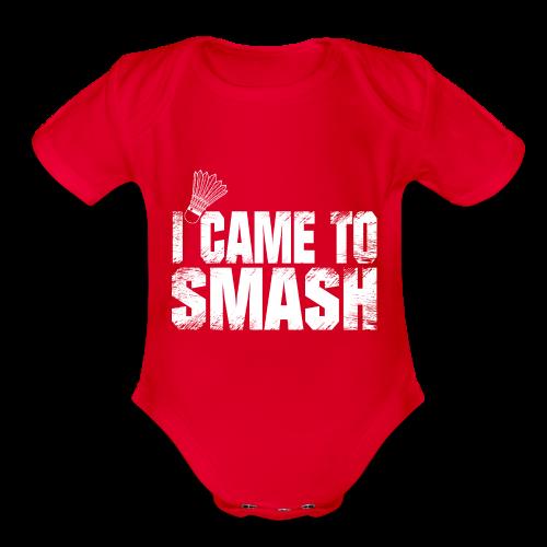 badminton i came to smash gift t shirt ideas - Organic Short Sleeve Baby Bodysuit