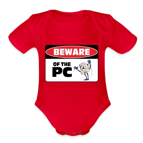 Beware of the PC - Organic Short Sleeve Baby Bodysuit