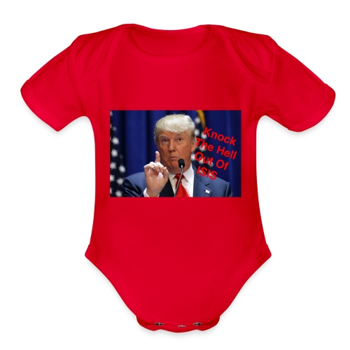 Knock the hell out of isis - Organic Short Sleeve Baby Bodysuit