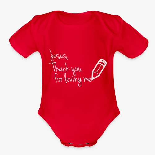 thank you Jesus - Organic Short Sleeve Baby Bodysuit